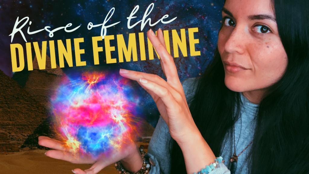 Rise of the Divine Feminine