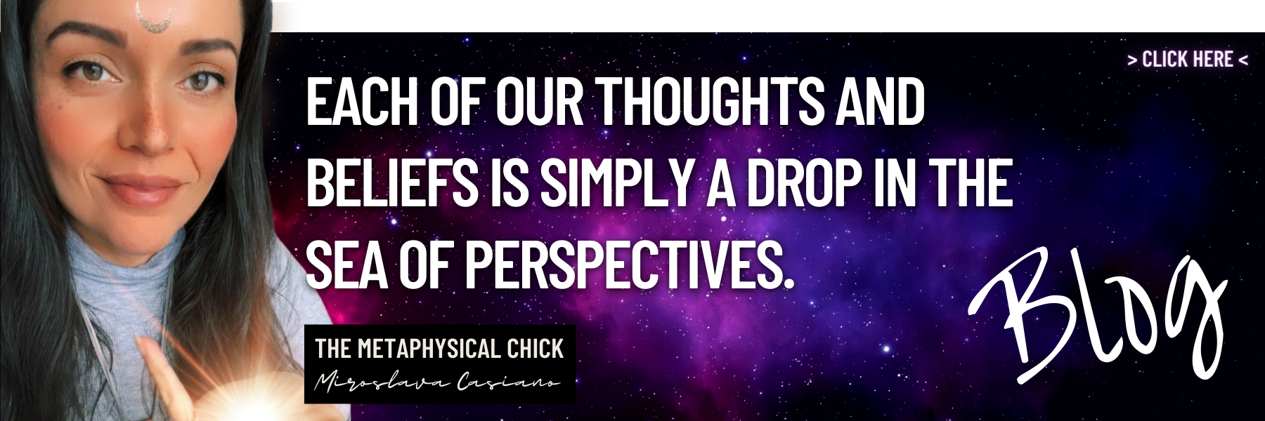 THE METAPHYSICAL CHICK BLOG